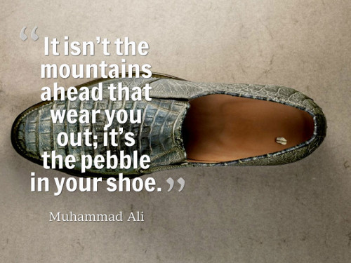 Pebble in Your Shoe